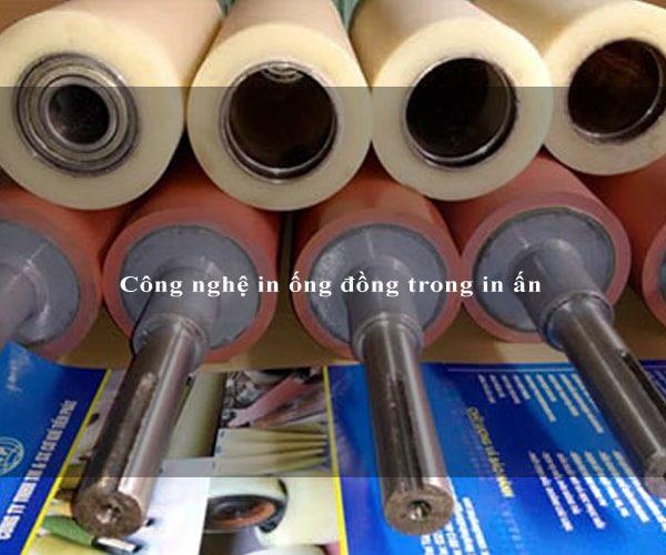 Công nghệ in ống đồng trong in ấn 3