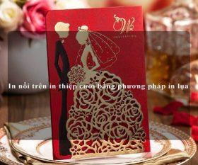 In nổi trên in thiệp cưới bằng phương pháp in lụa