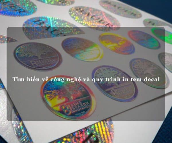 Tìm hiểu về công nghệ và quy trình in tem decal 2