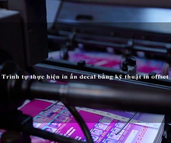 Trình tự thực hiện in ấn decal bằng kỹ thuật in offset 5