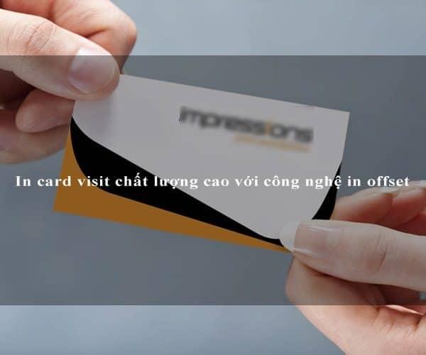 In card visit chất lượng cao với công nghệ in offset 1