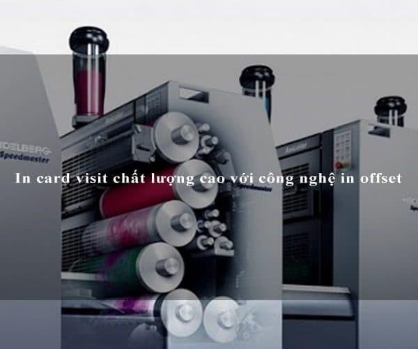 In card visit chất lượng cao với công nghệ in offset 3