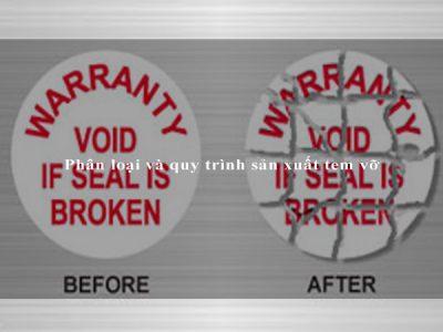 Phân loại và quy trình sản xuất tem vỡ