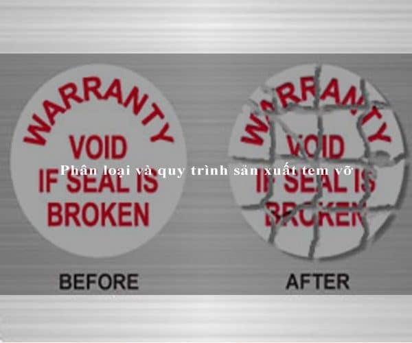 Phân loại và quy trình sản xuất tem vỡ 1