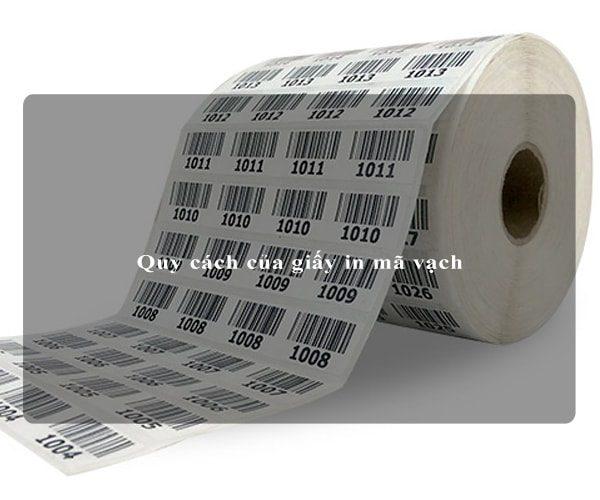 Quy cách của giấy in mã vạch 4
