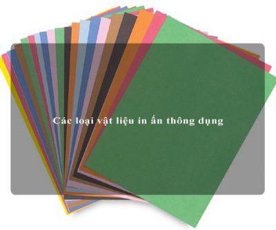Các loại vật liệu in ấn thông dụng