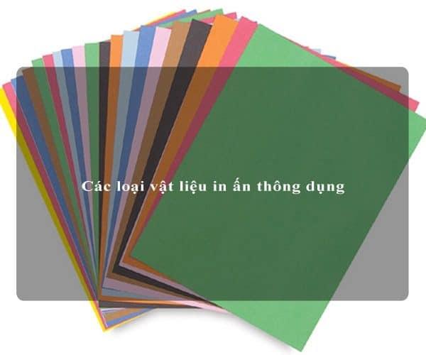 Các loại vật liệu in ấn thông dụng 1