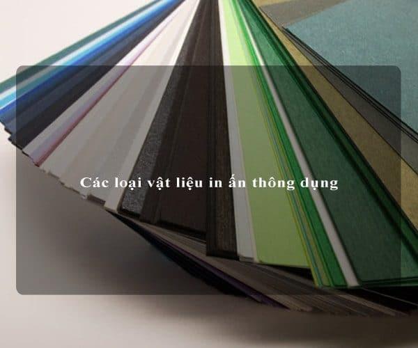 Các loại vật liệu in ấn thông dụng 4