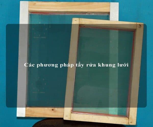 Các phương pháp tẩy rửa khung lưới 1