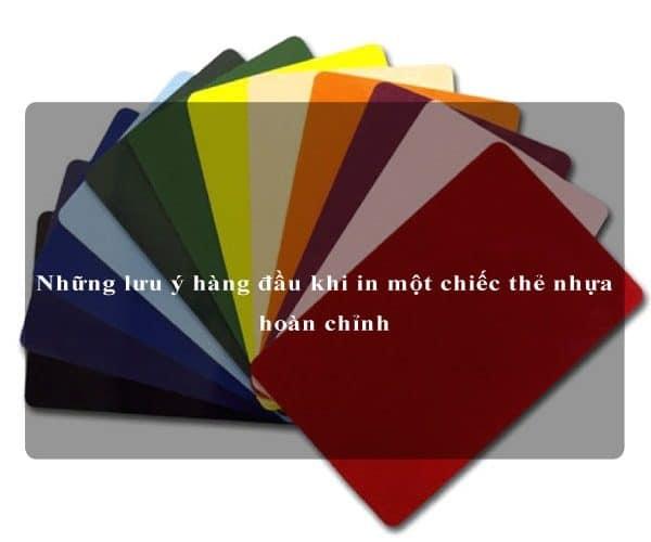 Những lưu ý hàng đầu khi in một chiếc thẻ nhựa hoàn chỉnh 3